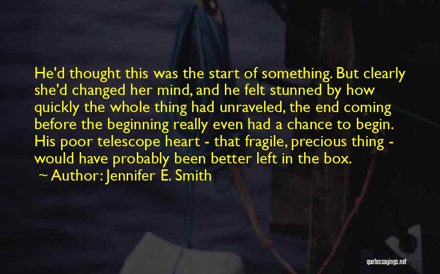 Coming Unraveled Quotes By Jennifer E. Smith
