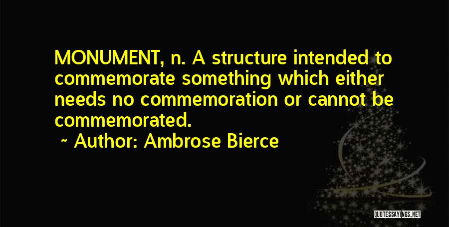 Commemorate Quotes By Ambrose Bierce