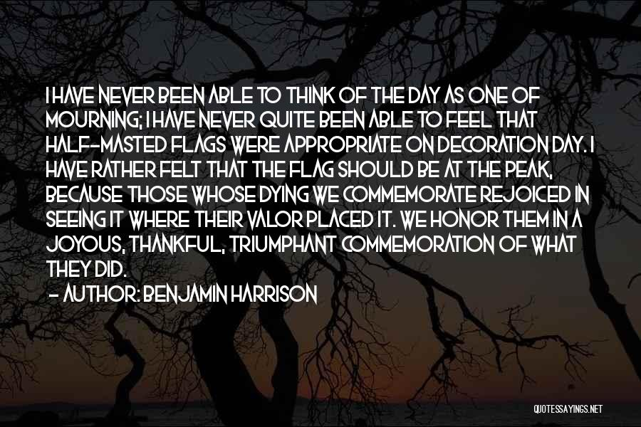 Commemorate Quotes By Benjamin Harrison