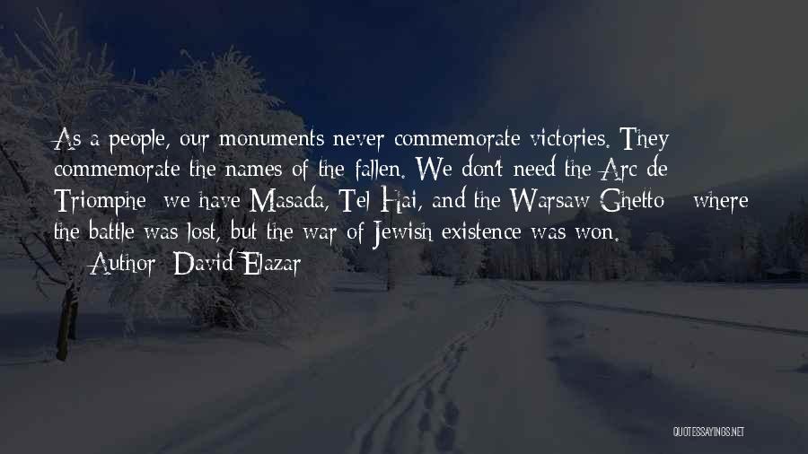 Commemorate Quotes By David Elazar