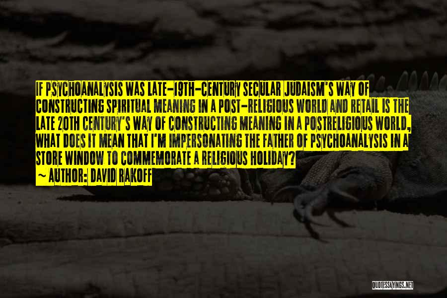 Commemorate Quotes By David Rakoff