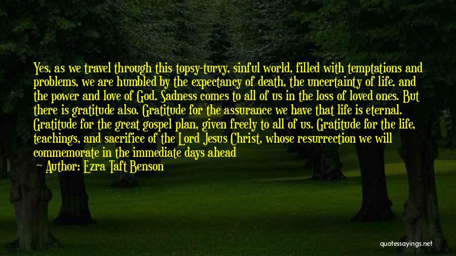Commemorate Quotes By Ezra Taft Benson
