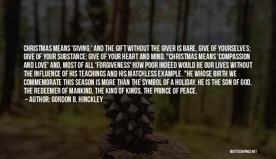Commemorate Quotes By Gordon B. Hinckley