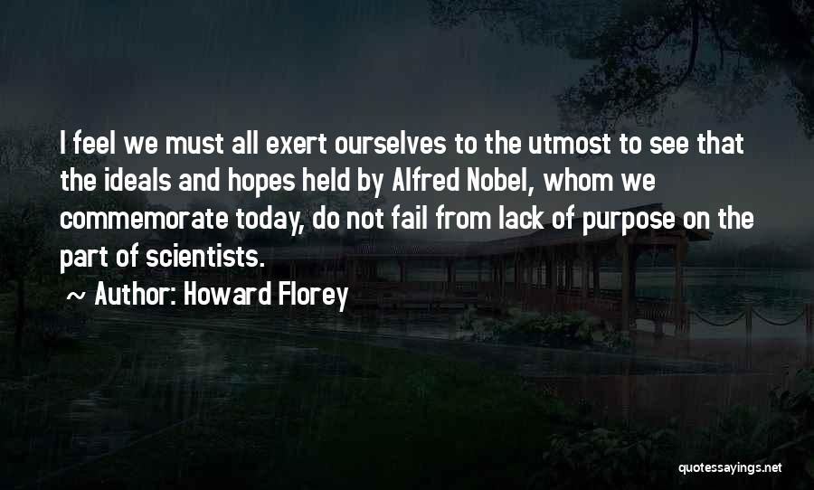Commemorate Quotes By Howard Florey