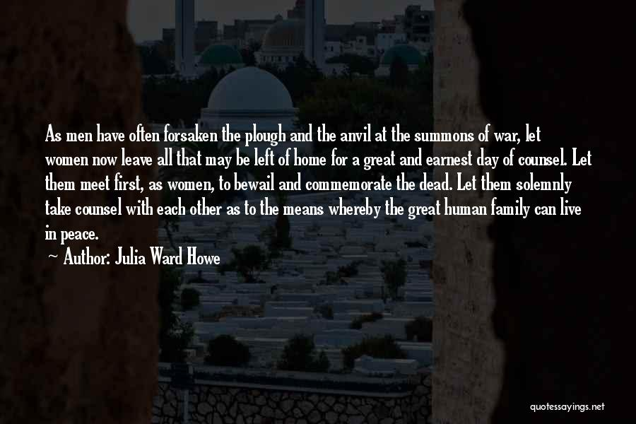 Commemorate Quotes By Julia Ward Howe