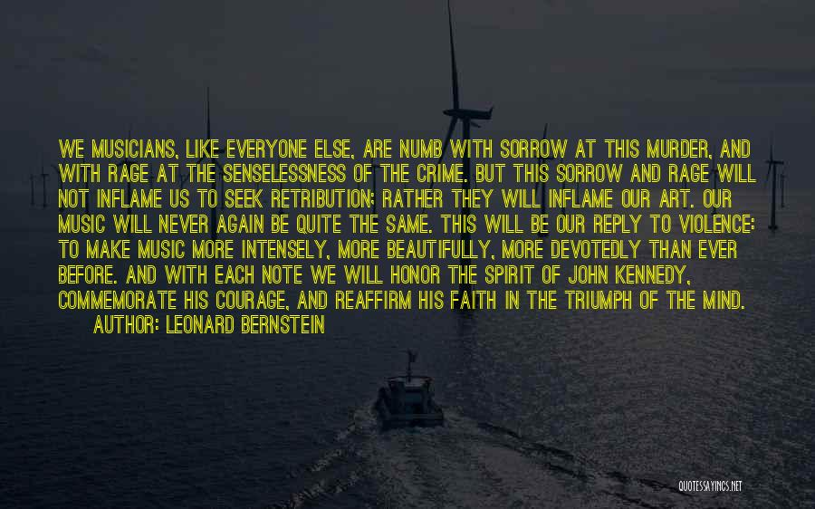 Commemorate Quotes By Leonard Bernstein