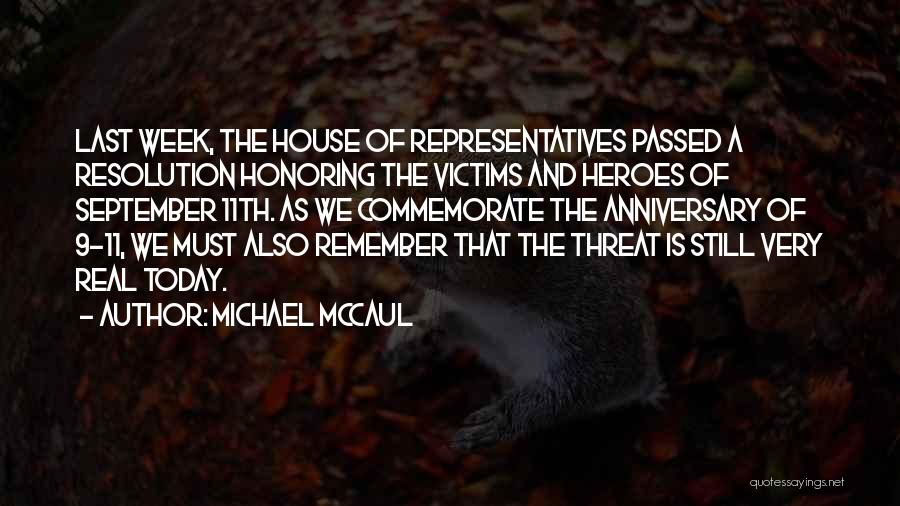 Commemorate Quotes By Michael McCaul