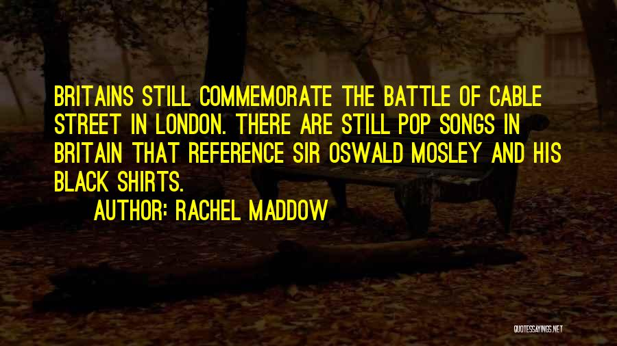 Commemorate Quotes By Rachel Maddow