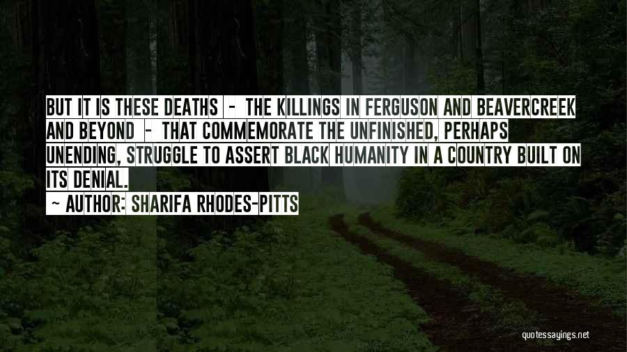 Commemorate Quotes By Sharifa Rhodes-Pitts