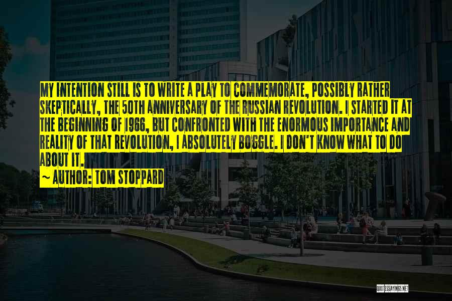 Commemorate Quotes By Tom Stoppard