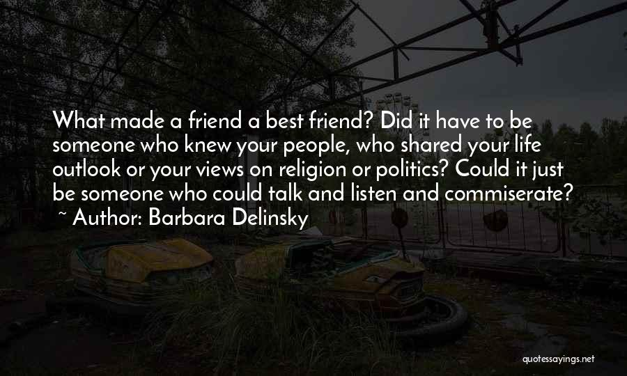 Commiserate Quotes By Barbara Delinsky
