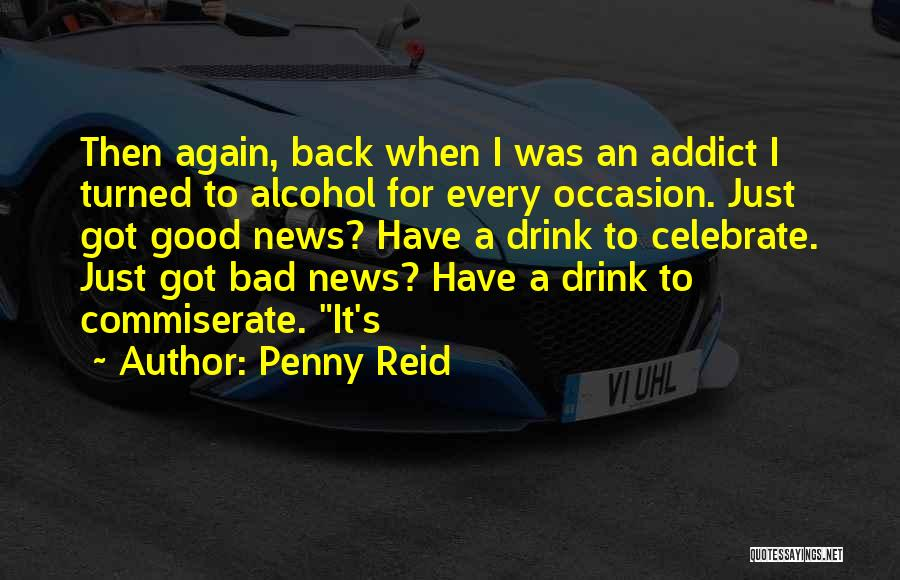 Commiserate Quotes By Penny Reid