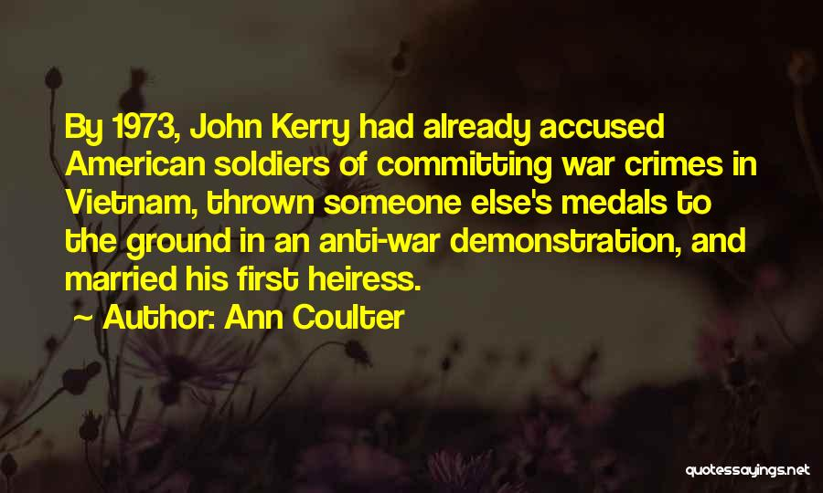 Committing Crimes Quotes By Ann Coulter