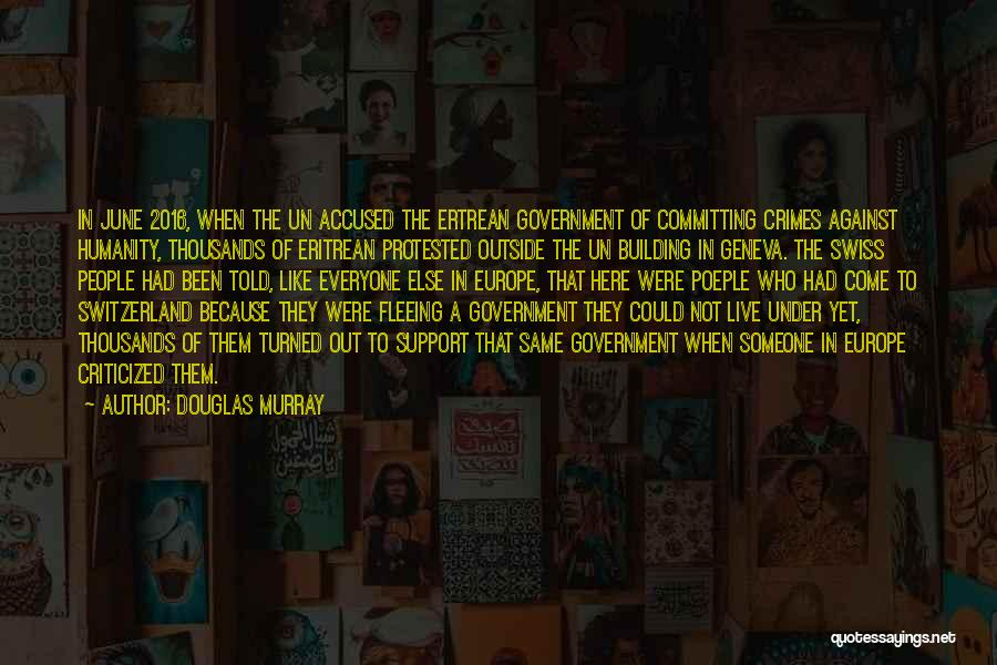 Committing Crimes Quotes By Douglas Murray