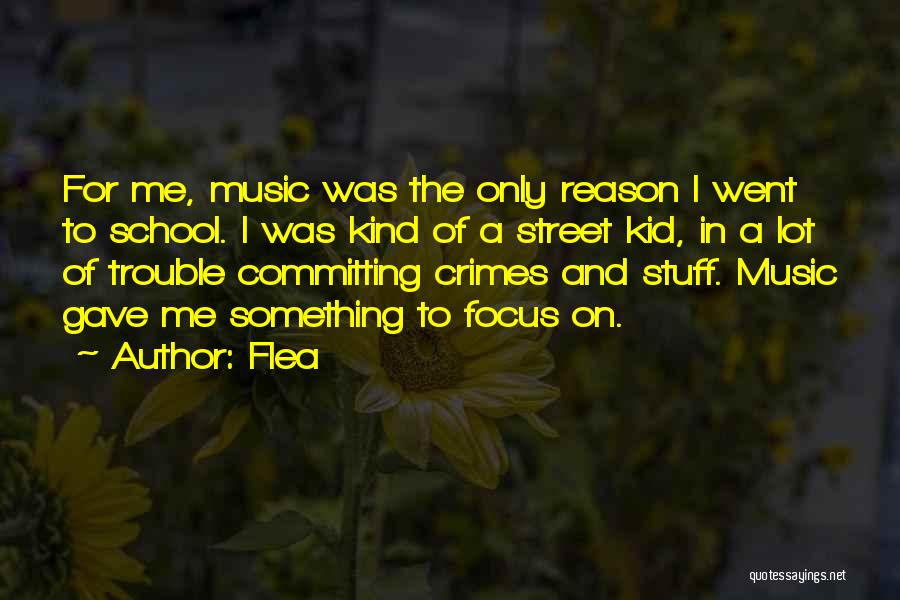 Committing Crimes Quotes By Flea