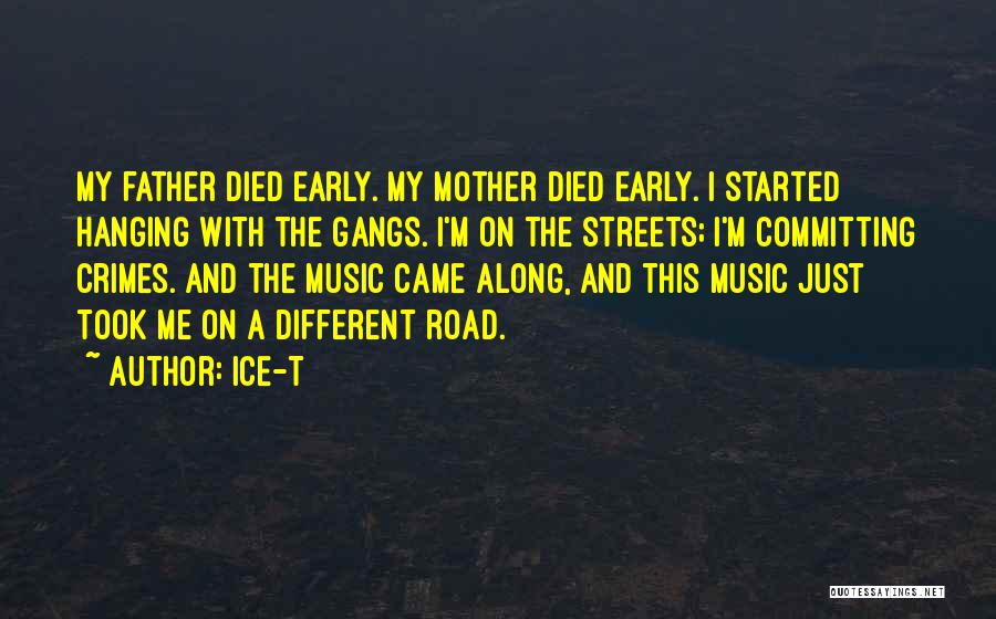 Committing Crimes Quotes By Ice-T