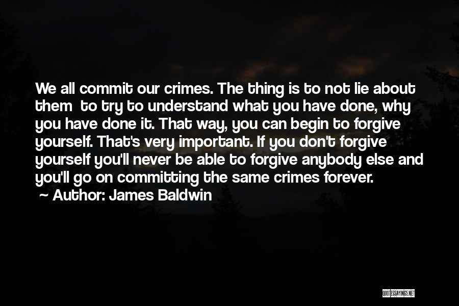 Committing Crimes Quotes By James Baldwin