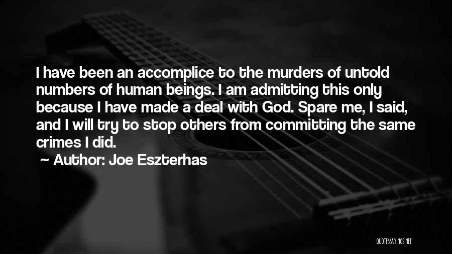 Committing Crimes Quotes By Joe Eszterhas