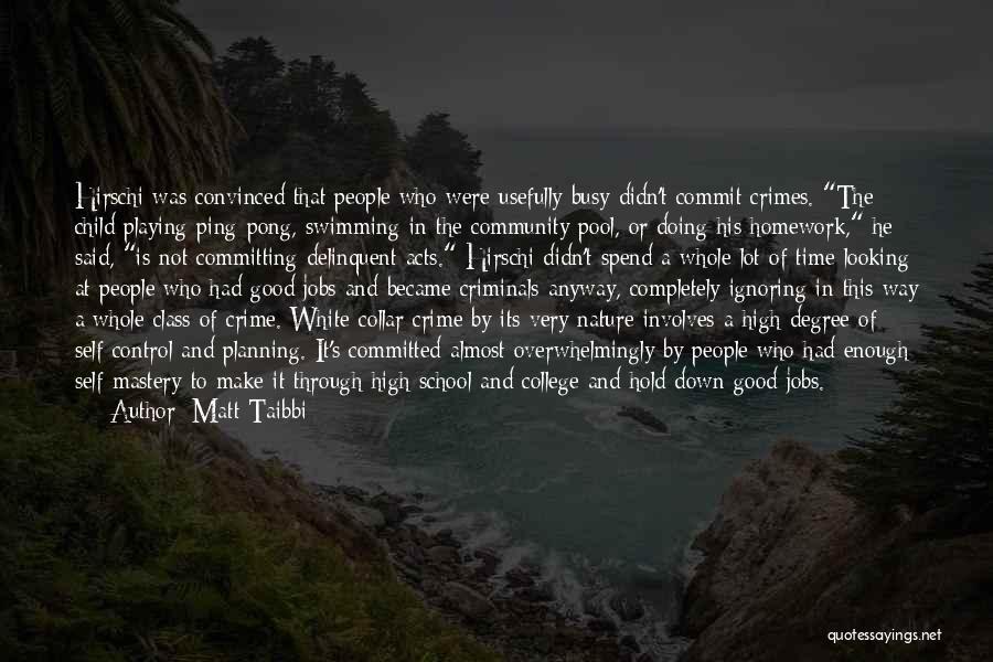 Committing Crimes Quotes By Matt Taibbi