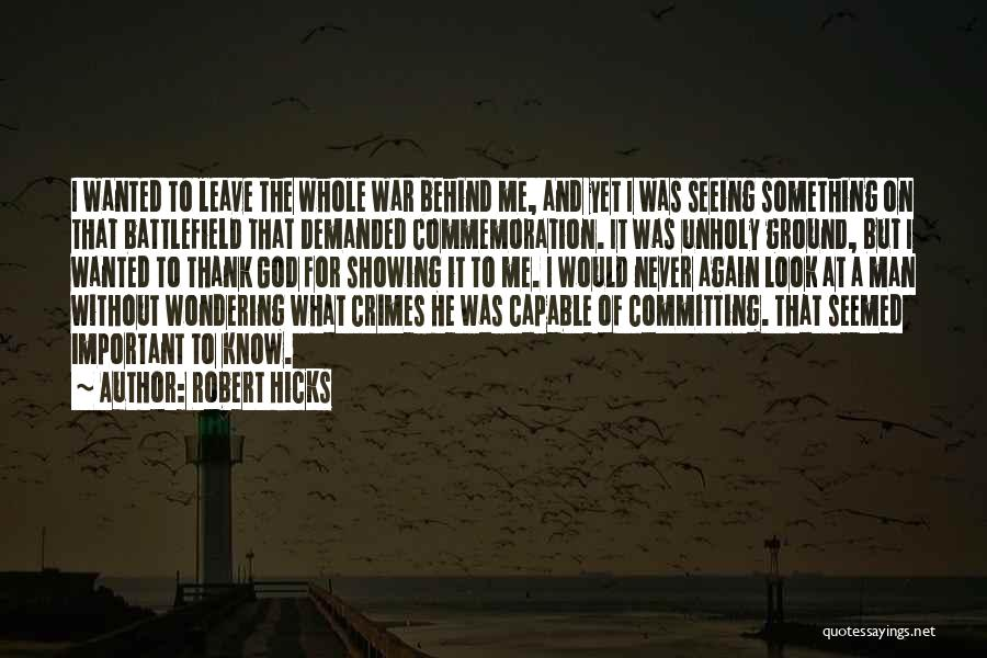 Committing Crimes Quotes By Robert Hicks
