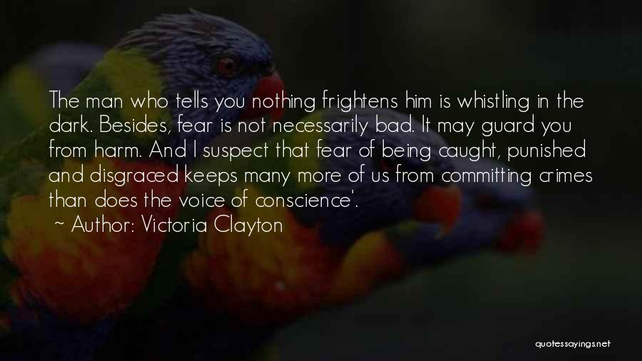 Committing Crimes Quotes By Victoria Clayton