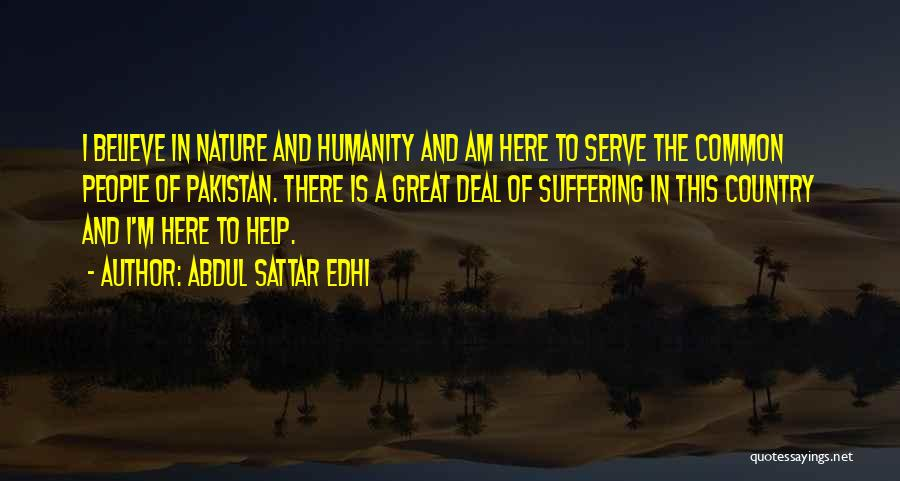 Common Humanity Quotes By Abdul Sattar Edhi