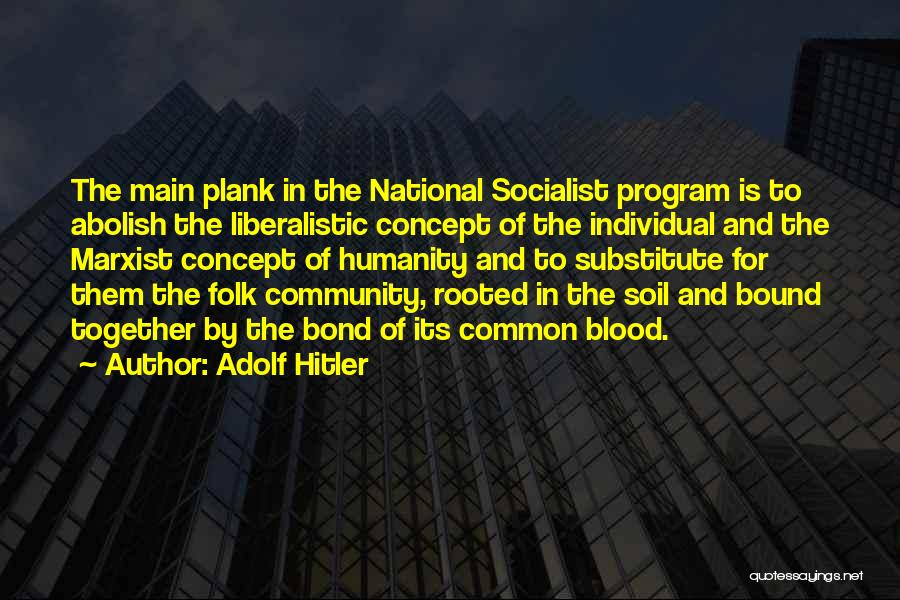 Common Humanity Quotes By Adolf Hitler
