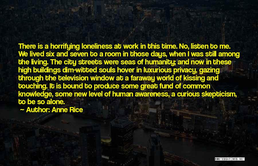 Common Humanity Quotes By Anne Rice