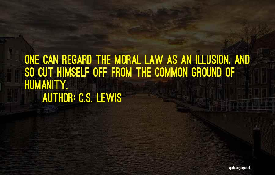 Common Humanity Quotes By C.S. Lewis