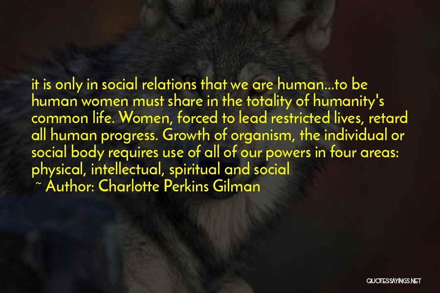 Common Humanity Quotes By Charlotte Perkins Gilman