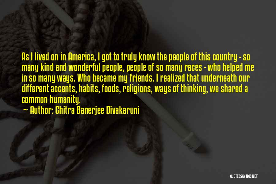 Common Humanity Quotes By Chitra Banerjee Divakaruni