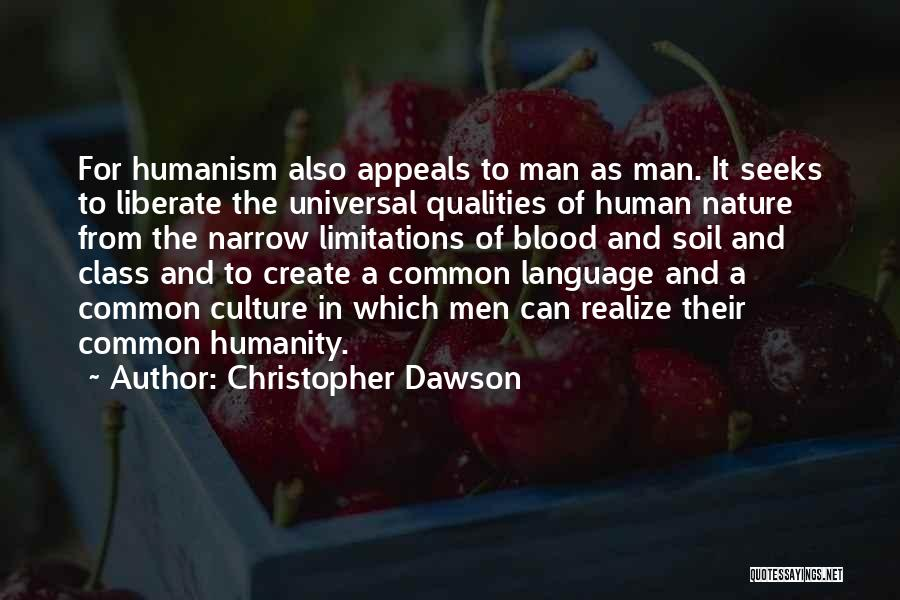 Common Humanity Quotes By Christopher Dawson