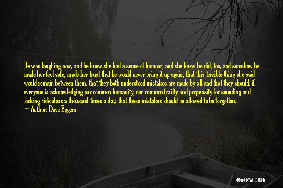 Common Humanity Quotes By Dave Eggers