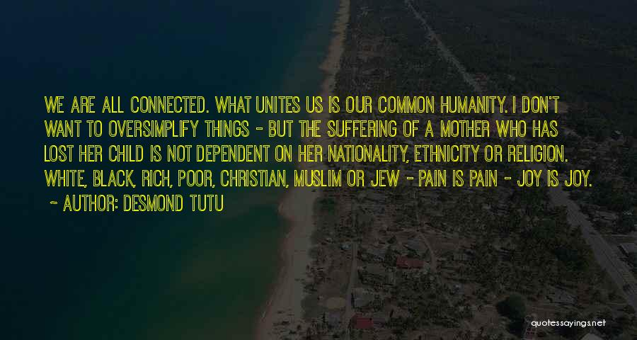 Common Humanity Quotes By Desmond Tutu