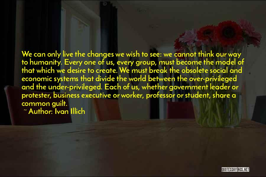 Common Humanity Quotes By Ivan Illich
