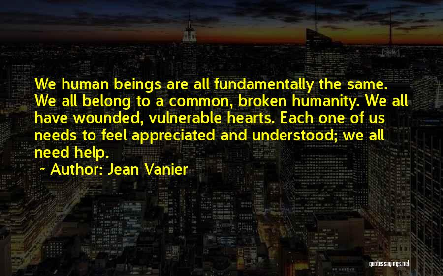 Common Humanity Quotes By Jean Vanier