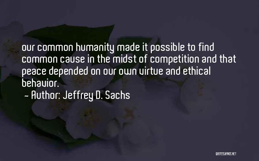 Common Humanity Quotes By Jeffrey D. Sachs