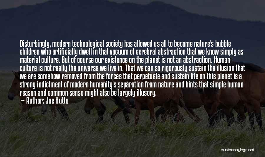 Common Humanity Quotes By Joe Hutto