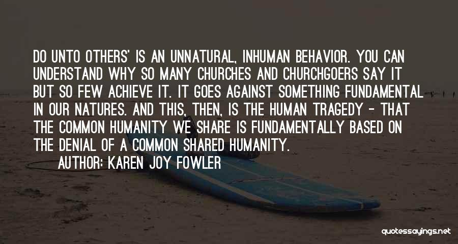 Common Humanity Quotes By Karen Joy Fowler
