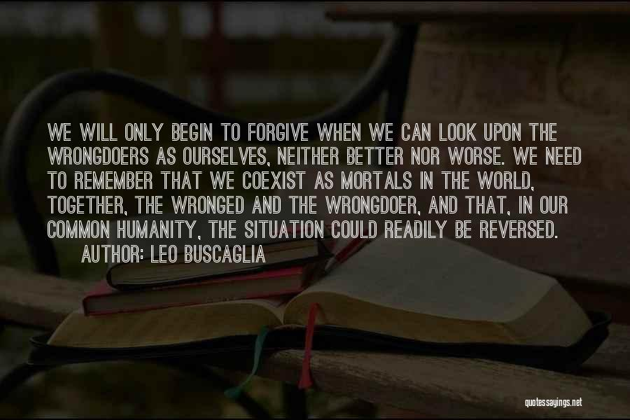 Common Humanity Quotes By Leo Buscaglia
