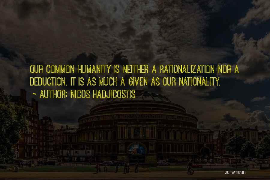 Common Humanity Quotes By Nicos Hadjicostis