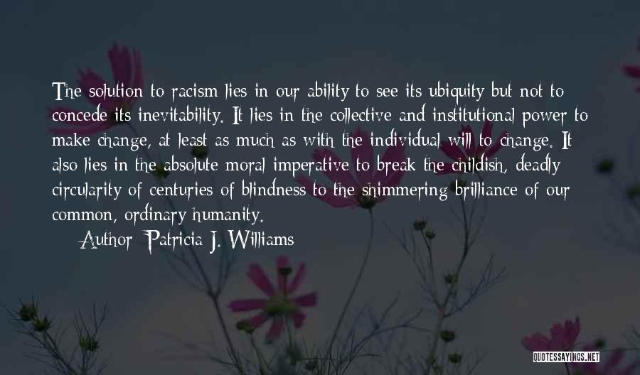 Common Humanity Quotes By Patricia J. Williams