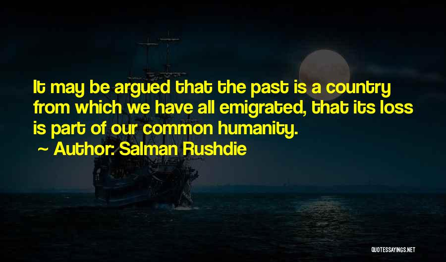 Common Humanity Quotes By Salman Rushdie