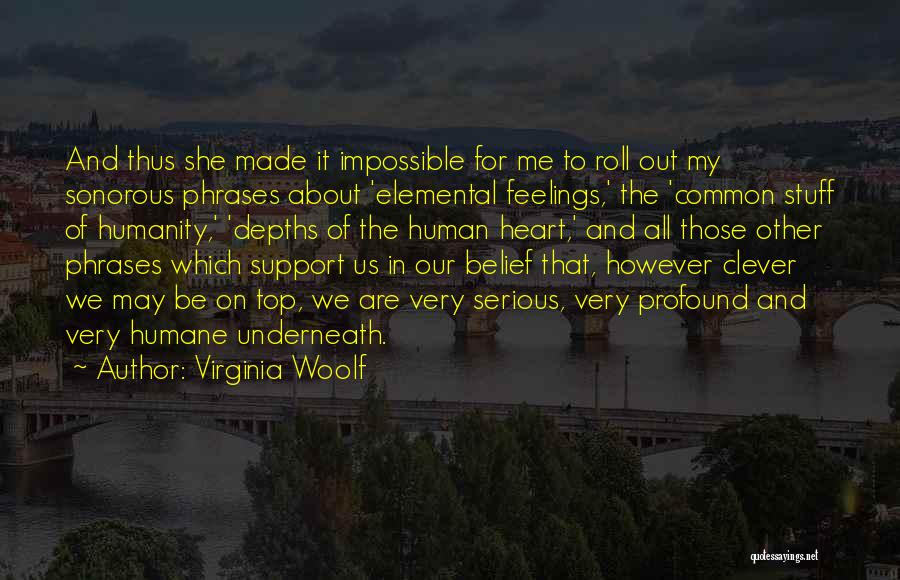 Common Humanity Quotes By Virginia Woolf