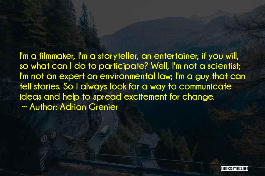 Communicate Well Quotes By Adrian Grenier