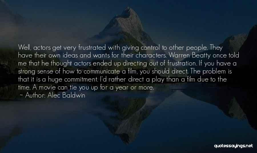 Communicate Well Quotes By Alec Baldwin