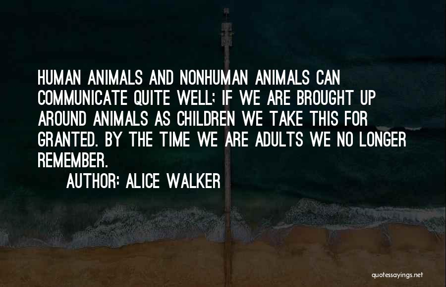 Communicate Well Quotes By Alice Walker