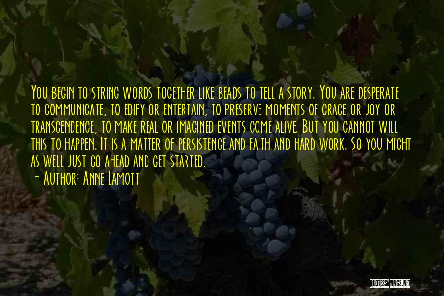 Communicate Well Quotes By Anne Lamott