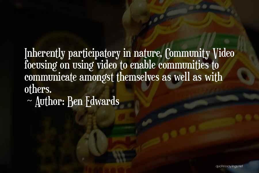 Communicate Well Quotes By Ben Edwards