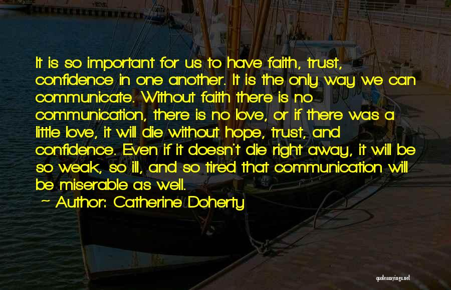 Communicate Well Quotes By Catherine Doherty